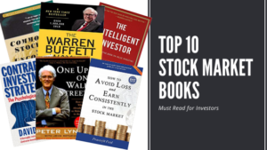 Top 10 Stock Market Books Every Investor Must Read